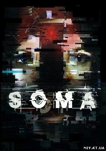 SOMA [v 1.510] (2015) PC | RePack от xatab